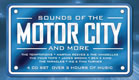 Sounds Of The Motor City